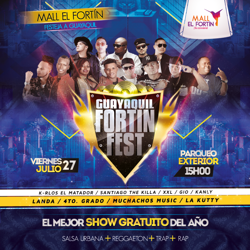 GUAYAQUIL FORTIN FEST 27/07/2018