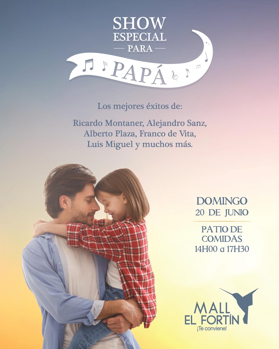 SHOW ESPECIAL PARA PAPÁ 20/06/2021